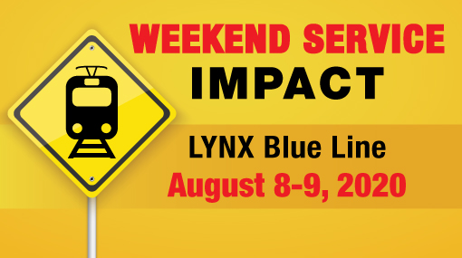 LYNX Blue Line Weekend Service Impacts