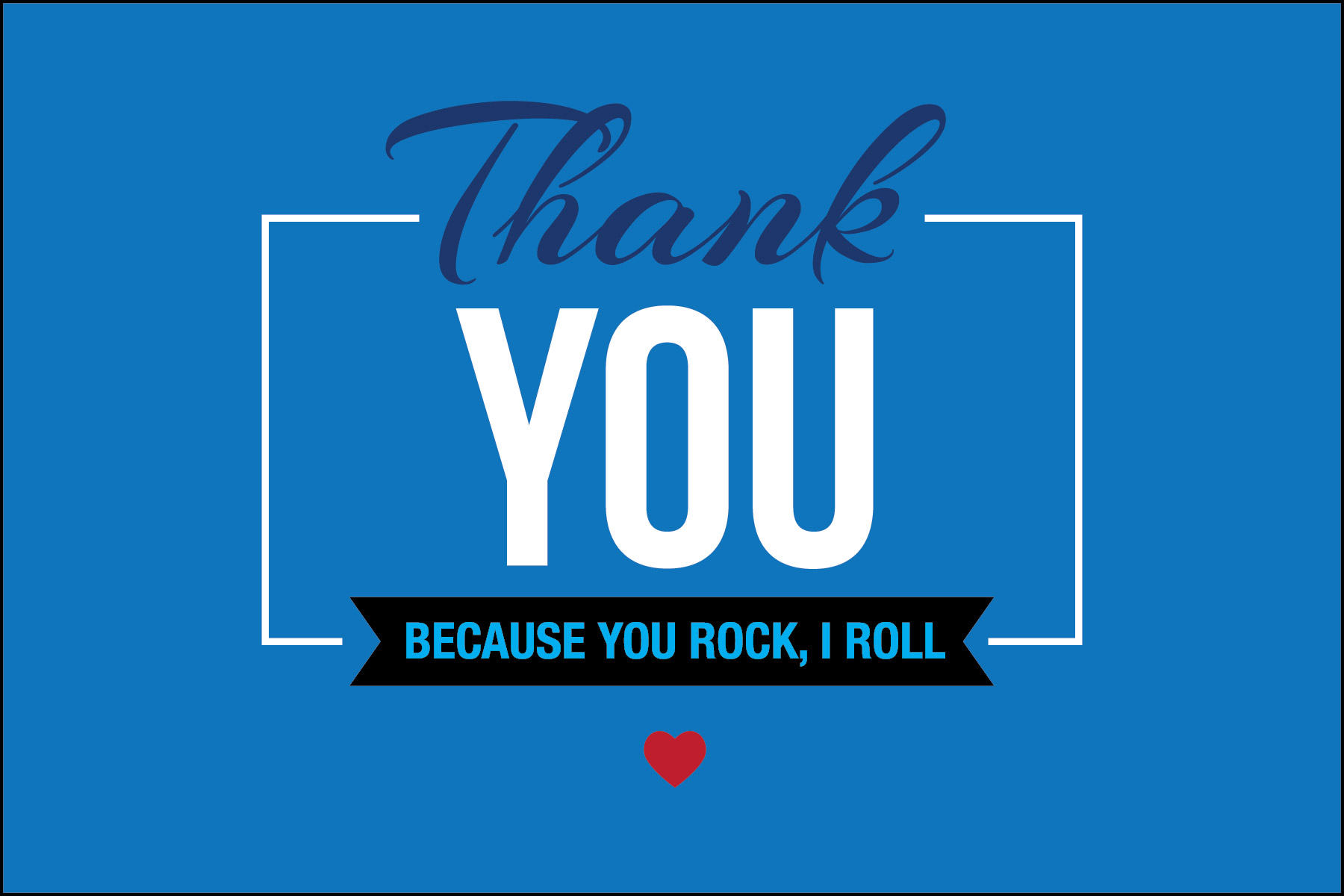 Click on Image to display a Thank You card that you can print out and give to your favorite Transit Driver for Appreciation day. This card says Thank you Because You Rock and Roll